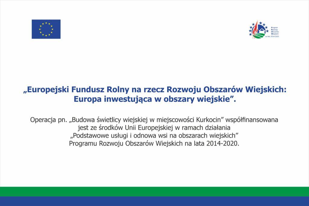 Tablica informująca o uzyskanym dofinansowanie z Europejskiego Funduszu Rolnego na rzecz Rozwoju Obszarów Wiejskich.